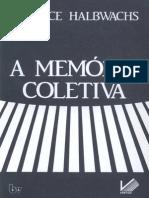 Halbwachs - Memória Coletiva