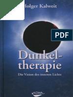 156577853 Kalweit Holger Dunkeltherapie Die Vision Des Inneren Lichts 2004 336 S Text