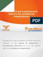 Obstáculos que la partidocracia impuso a las candidaturas independientes.