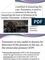 Tonometry is a Method of Measuring the Pressure