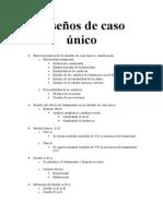 Fundamentos de Investigación - Esquema-Resumen - Diseños de Caso Único