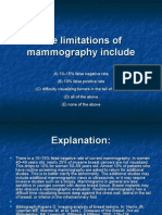 The Limitations of Mammography Include