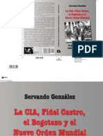 La CIA, Fidel Castro, El Bogotazo y El Nuevo Orden Mundial