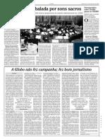 A globo não fez campanha fez bom jornalismo Ali Kamel