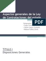 Aspectos Generales de La Ley de Contrataciones Del