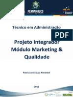 Projeto Integrador ADM MKT e QUAL (1)