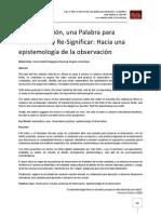 Rafael Avila- La Observación, Una Palabra Para Desbaratar y Re-Significar