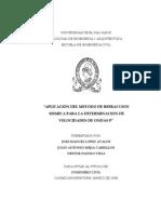 Aplicación Del Método de Refracción Sismica Para La Dterminación de Velocidades de Ondas P