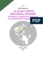 THE ALMATY METRO RING-RADIAL NETWORK / by G.K.Samoilov