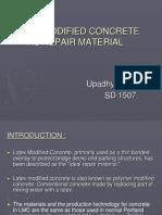 Latex Modified Concrete as Repair Material