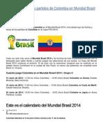 Fecha y Hora de Los Partidos de Colombia en Mundial Brasil 2014