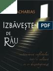 Izbaveste-ne de rau - Ravi Zacharias
