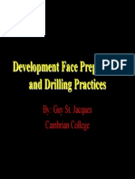 Development Face Preparation and Drilling Practices