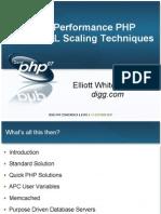 High Performance PHP & MySQL Scaling Techniques