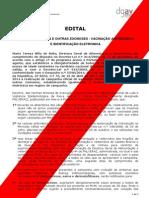 EDITAL - PROFILAXIA DA RAIVA E OUTRAS ZOONOSES - VACINAÇÃO ANTIRRÁBICA E IDENTIFICAÇÃO ELETRÓNICA - 2014