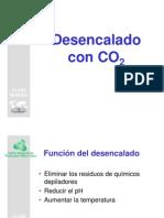 4. Desencalado Con CO2