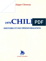 Chesnay Philippe - Chili 1970-1990 Histoire d'Une Désinformation