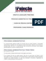 Direito e Legislação Tributária - Processo Administrativo Tributário