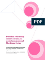 Derechos Violencias y Construccin de Paz Desde Las Mujeres Del Magdalena Centro