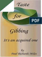 A Taste for Gibbing