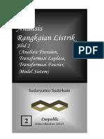 Analisis Rangkaian Listrik Analisis Transien Transformasi Laplace Transformasi Fourier