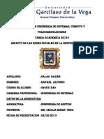 Tarea Academica Ingenieria de Gestion - Impacto de Las Redes Sociales - Rafael Salas Bazan