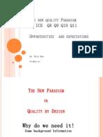 The New Quality Paradigm in Ich q8 q9 q10 q11