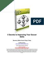 5 Secrets to Improving Your Soccer Skills