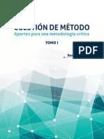 Cuestion de Metodo - Aportes Para Una Metodología Crítica - Roxana Ynoub - 40 Pag
