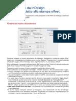 Istruzioni File InDCome creare da InDesign un file Pdf adatto alla stampa offset.esign