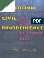 Critical Art Ensemble - Electronic Civil Disobedience