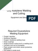 Oxy Acetylene Welding Equip Setup