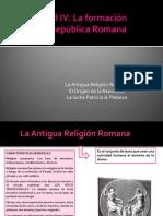 Unidad+IV+La+organización+religiosa,+El+origen+de+la+República,+la+lucha+patricio+plebeya