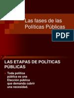 Las Fases de Las Politicas Publicas
