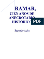 ACHA SEGUNDO iramar Cien Años de Anecdotario Historico
