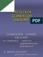 PATOLOGIA    GLANDELOR SALIVARE