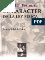 Richard Feynman Traducción de Antoni Bosch. El Carácter de La Ley Física 2000