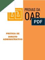 Pr†Tica de Direito Administrativo - OAB Segunda Fase