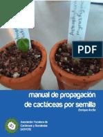 Manual de Propagación de Cactáceas Por Semilla