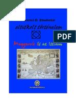 Eltitkolt történelem ferenci D. Ebubekir