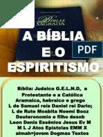 A Bíblia e o Espiritismo 208t 6 Músicas Dvd