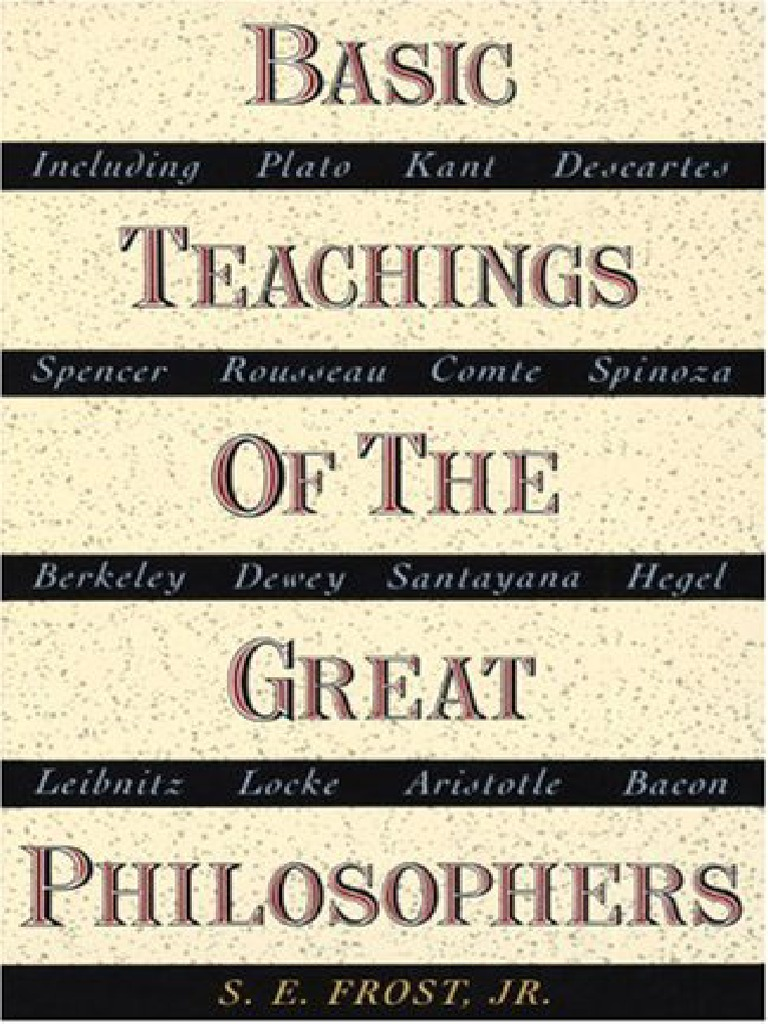 basic teachings of the great philosophers essay The book starts with mohammad and the basic teachings of koran and islam the straight path by john l esposito - essay the great philosophers published their.