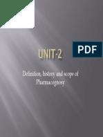 Definition History and Scope of Pharmacognosy