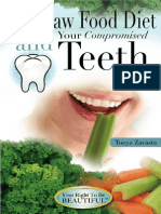 The Raw Food Diet and Your Teeth