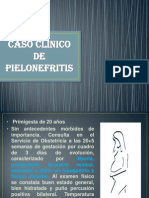 Caso Clinico de Pielonefritis