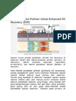 Aplikasi Injeksi Polimer Untuk Enhanced Oil Recovery