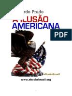 A ILUSÃO AMERICANA - EDUARDO PRDADO.pdf