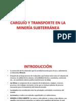 1 Carguío y Transporte Subterráneo (1)