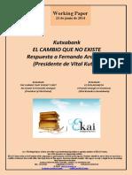 Kutxabank. EL CAMBIO QUE NO EXISTE. Respuesta a Fernando Aranguiz. Presidente de Vital Kutxa
