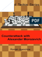 Roman Jiganchine - Counterattack With Alexander Morozevich